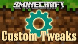 Custom Tweaks Mod