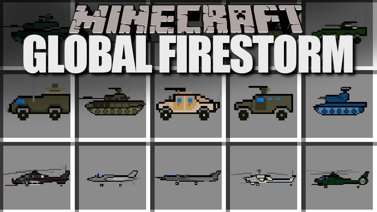 Global Firestorm Pack Mod 1 7 10 Tanks Bombers More 9minecraft Net