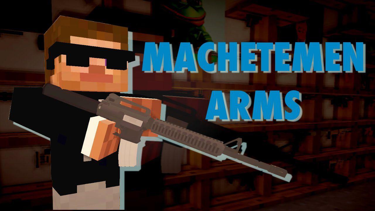 Machetemen Arms Pack Mod