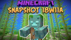 Minecraft 1.13 Snapshot 18w11a