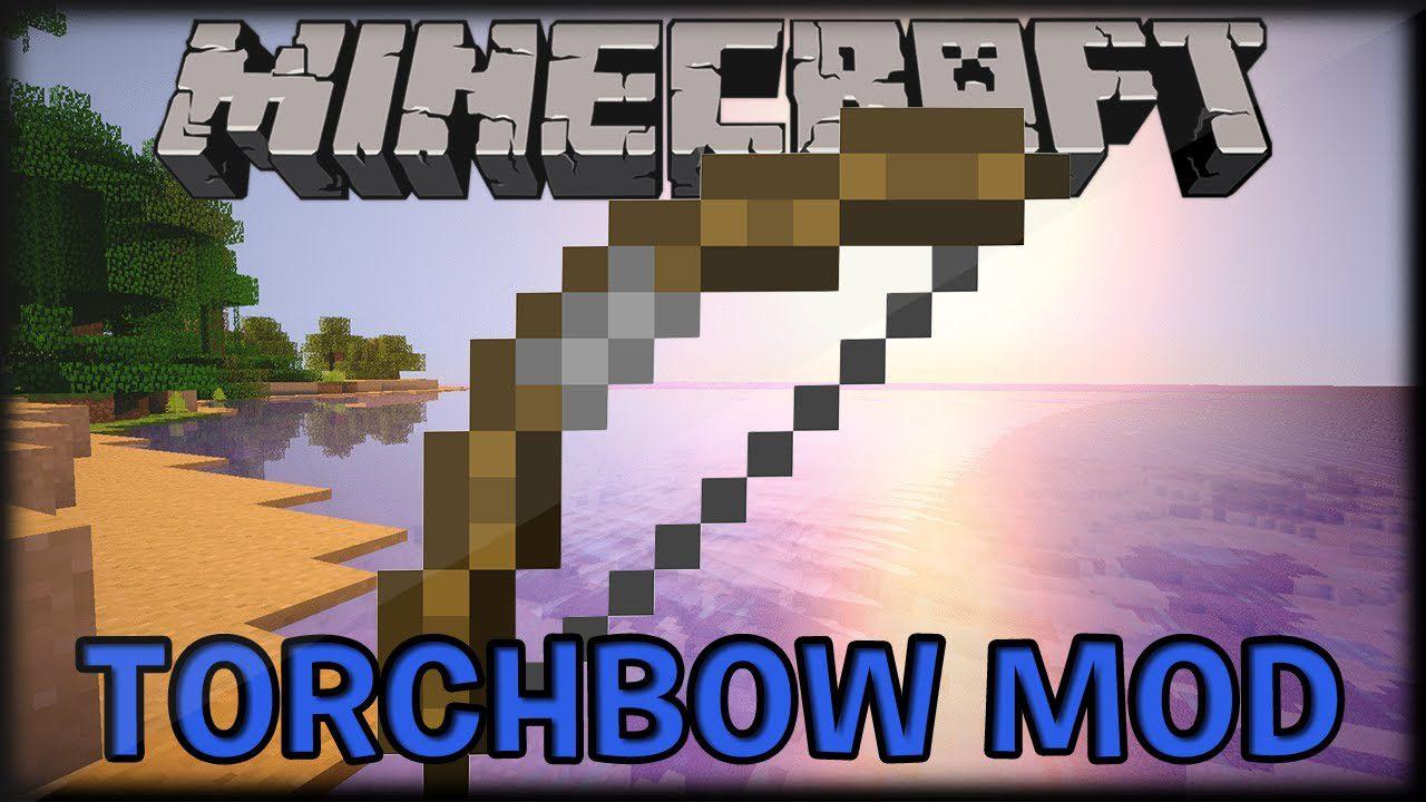 Torch Bow Mod