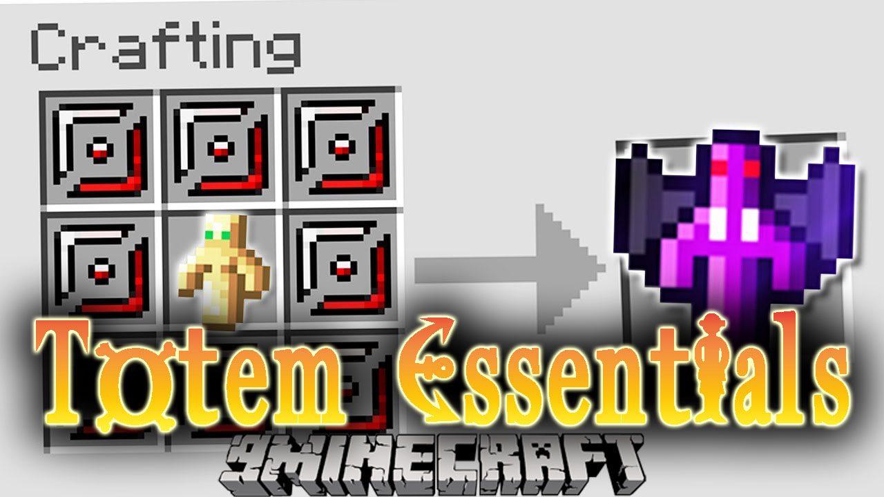 Totem Essentials Mod
