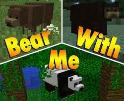 Bear With Me Mod