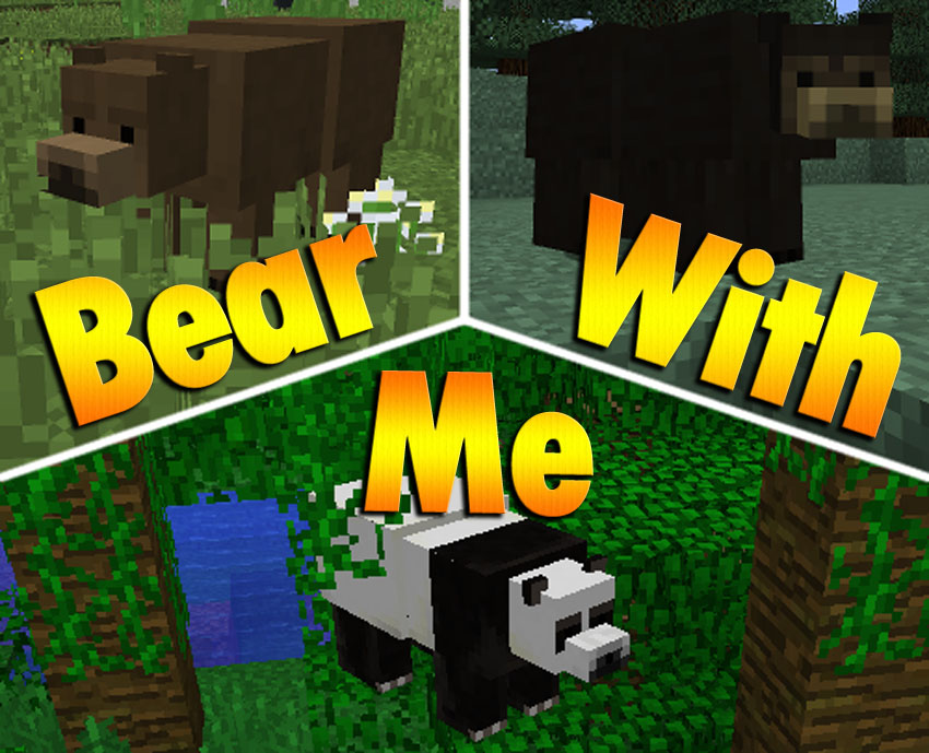 Bear With Me Mod