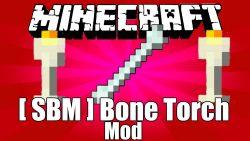 Bone Torch Mod