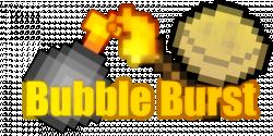 Bubble Burst Mod