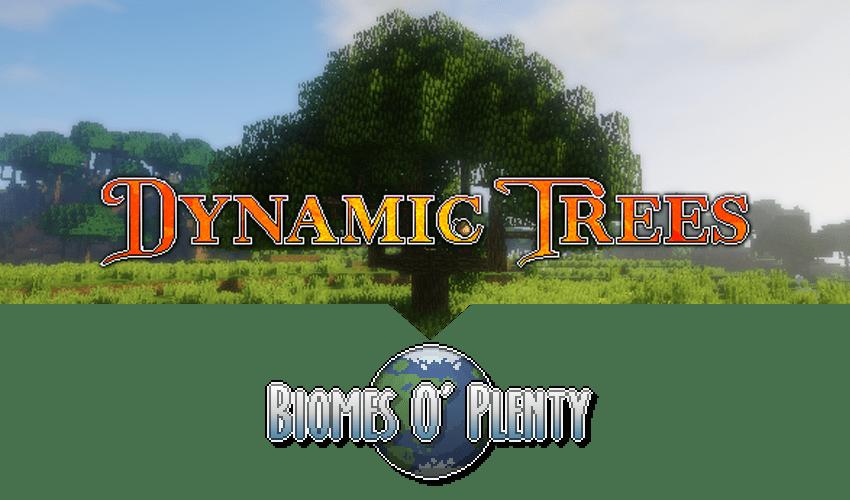 Dynamic Trees Biomes O' Plenty Compat Mod