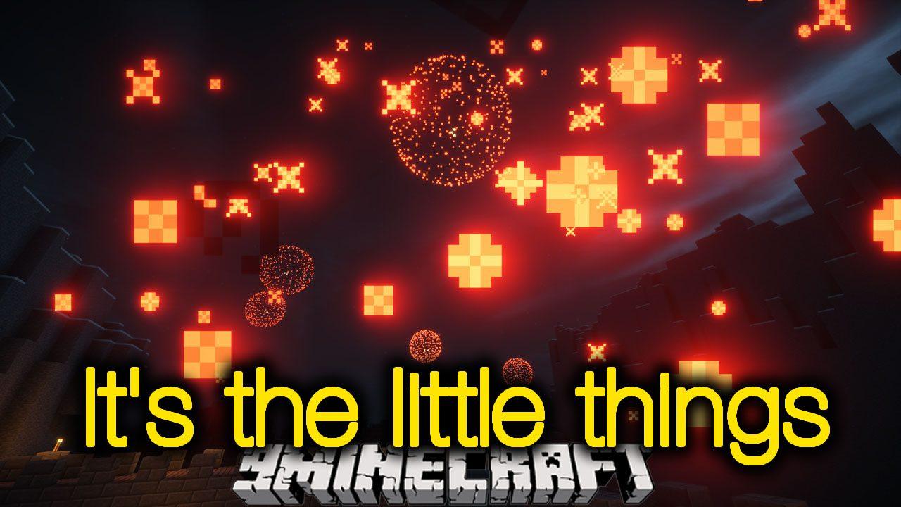 It's the Little Things Mod