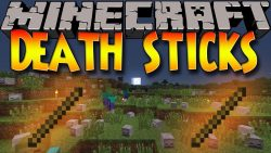 Stick Of Death Mod