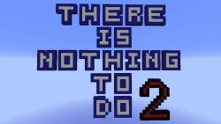 There is nothing to do 2 Map Thumbnail