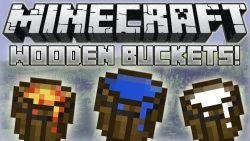 Wooden Buckets Mod