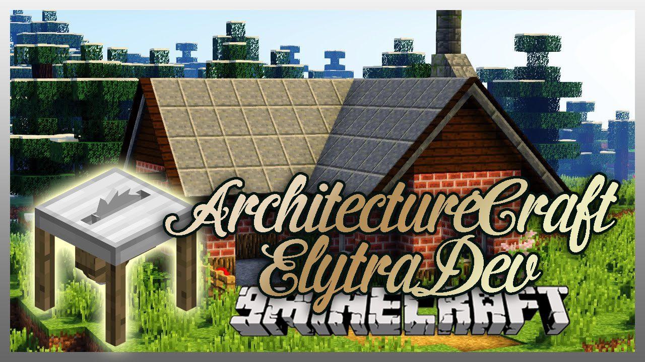 ArchitectureCraft ElytraDev Mod