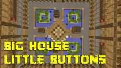 Big House: Little Buttons Map Thumbnail