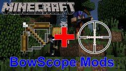 BowScope Mod