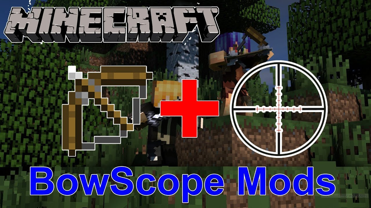 Bowscope mod 11221112 zoom in bow 9minecraft bowscope mod ccuart Gallery