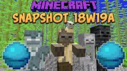 Minecraft 1.13 Snapshot 18w19a