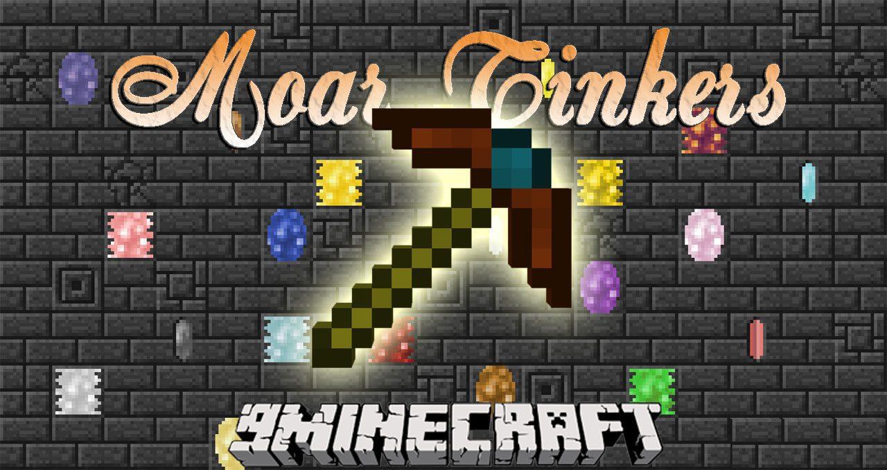 Moar Tinkers Mod