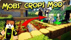 Mobs' Crops Mod