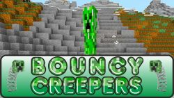 Bouncy Creepers Mod