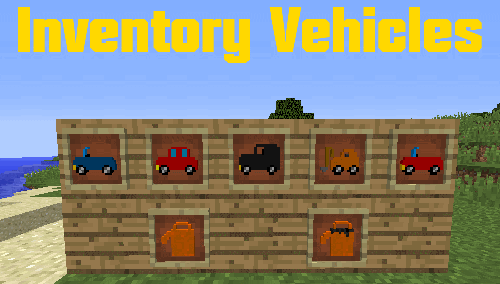 Inventory Vehicles Mod