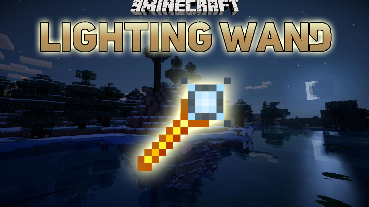Lighting Wand Mod 1.14.4/1.12.2 (Showing Light Sources ...