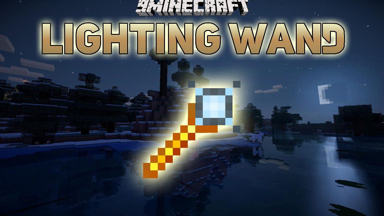 Lighting Wand Mod