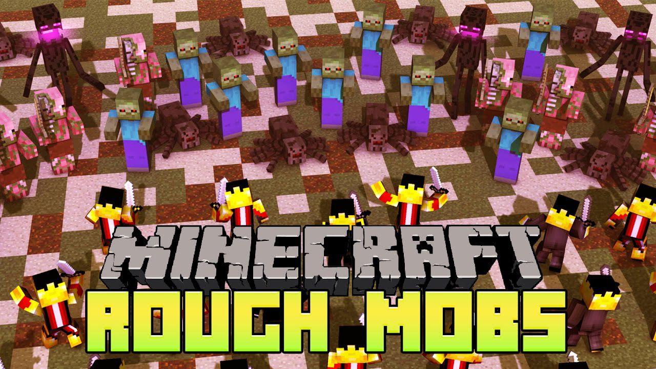 Rough Mobs 2 Mod