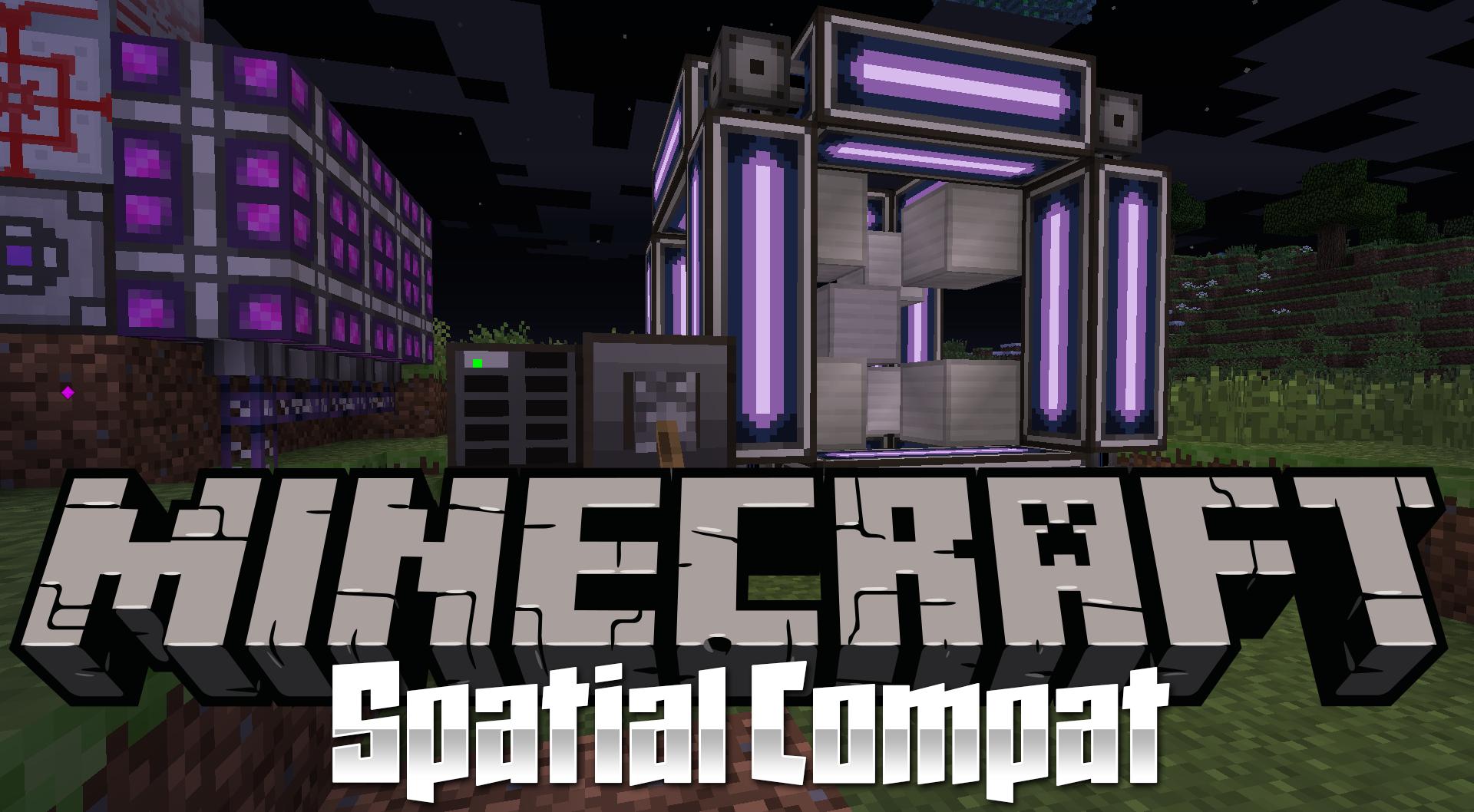 SpatialCompat Mod