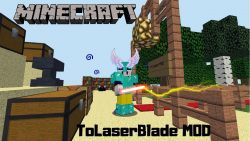 ToLaserBlade Mod