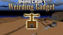 Weirding Gadget Mod