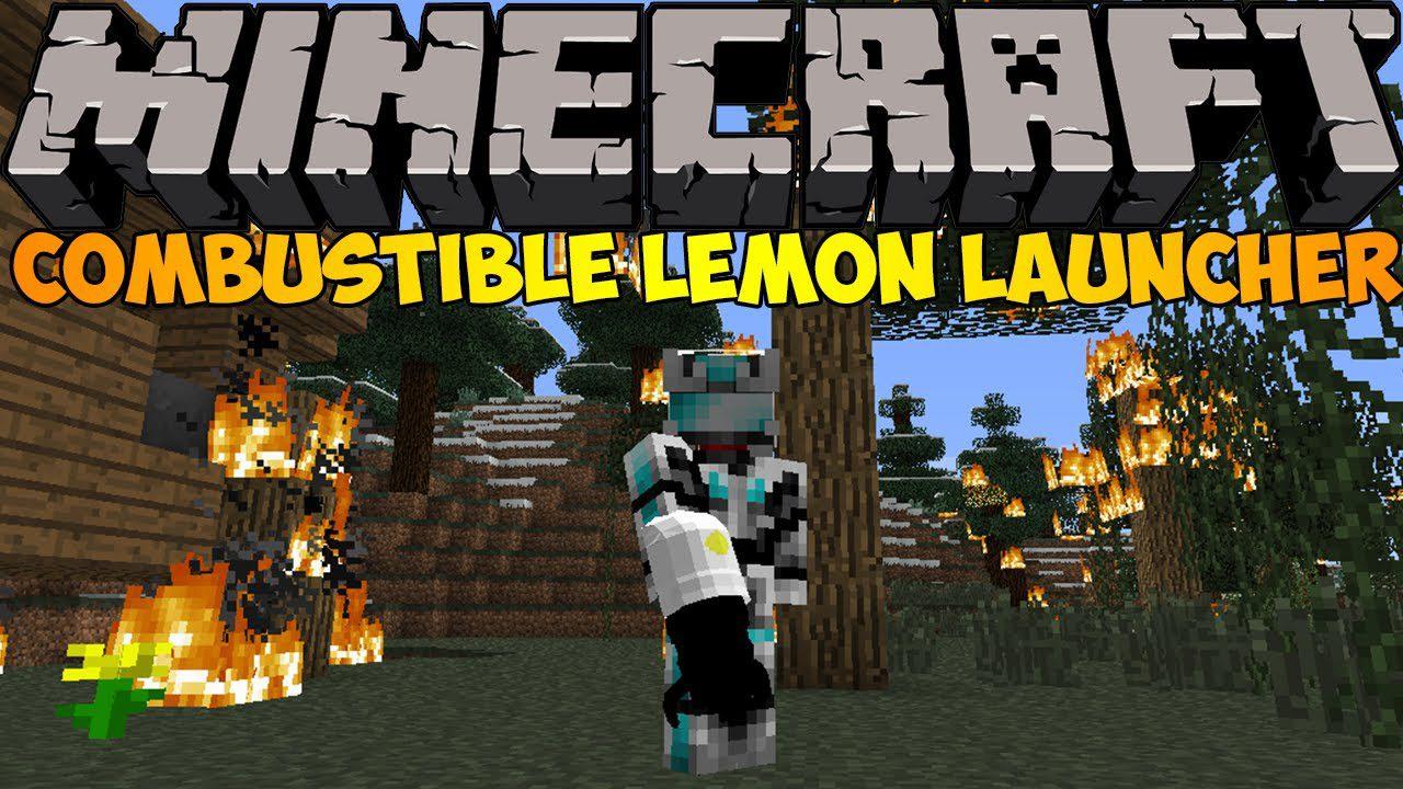 Combustible Lemon Launcher Mod