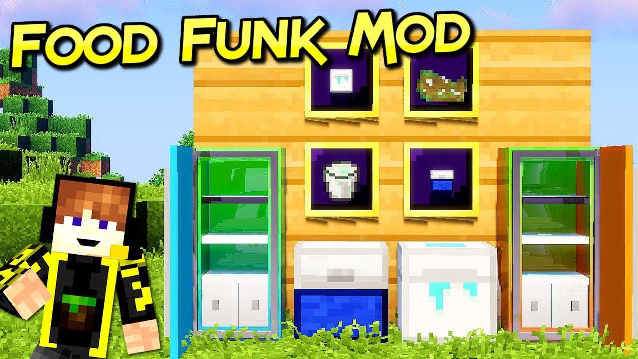 Food Funk Mod