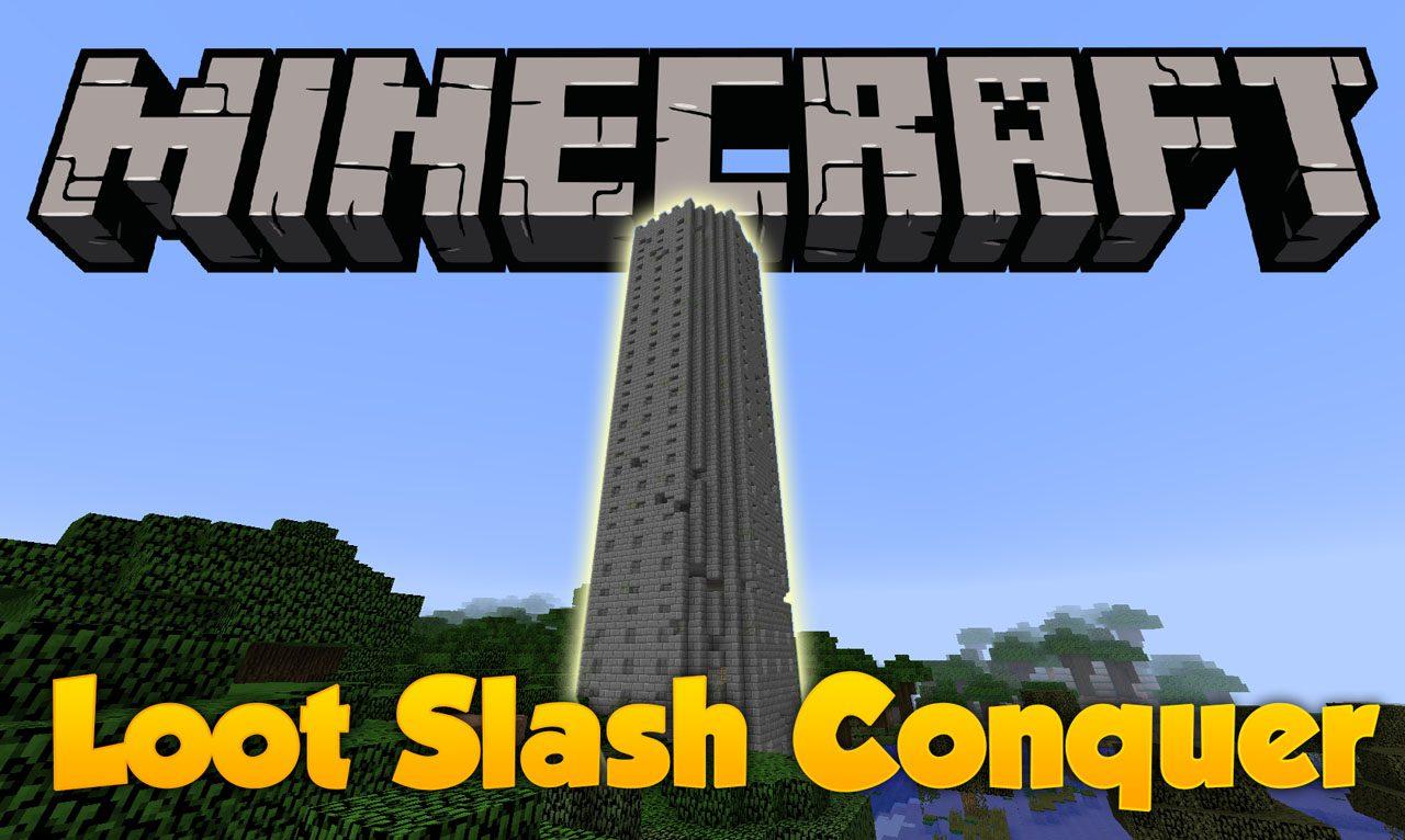 Loot Slash Conquer Mod