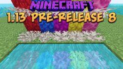 Minecraft 1.13 Pre-Release 8
