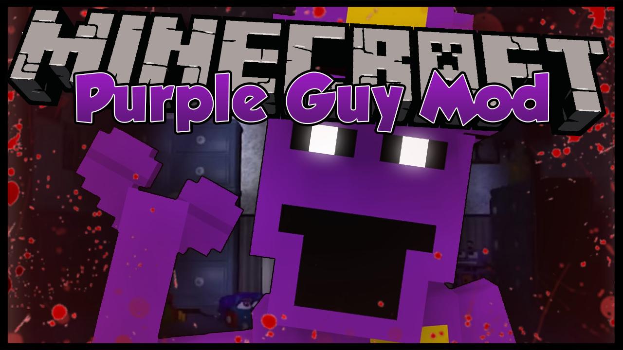 Purple Guy Mod