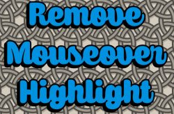 Remove Mouseover Highlight Mod