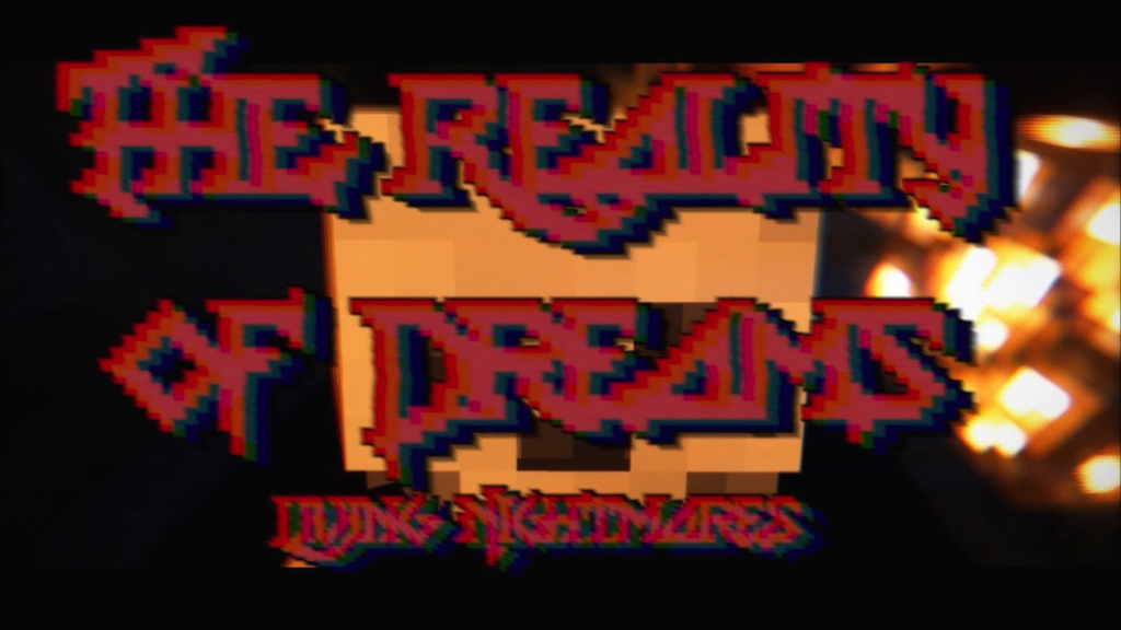 The Reality of Dreams- Living Nightmares Map Thumbnail
