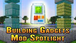 Building-Gadgets-Mod