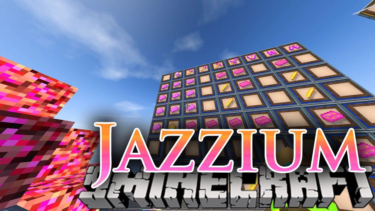 Jazzium Mod