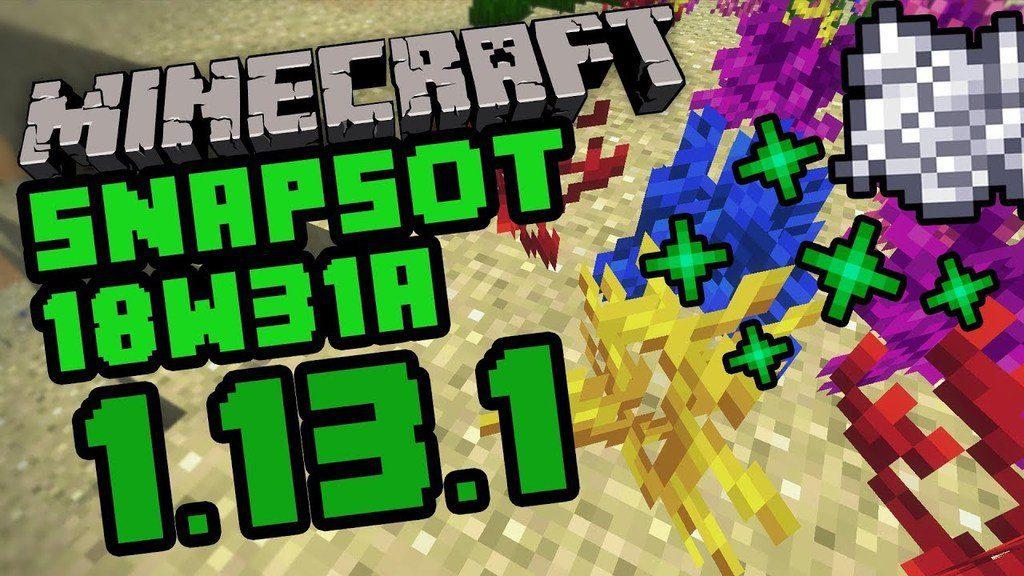Minecraft-1.13.1-Snapshot-18w31a