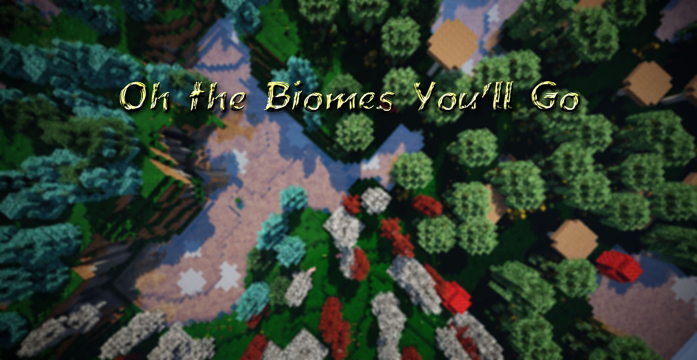 Oh The Biomes You'll Go Mod