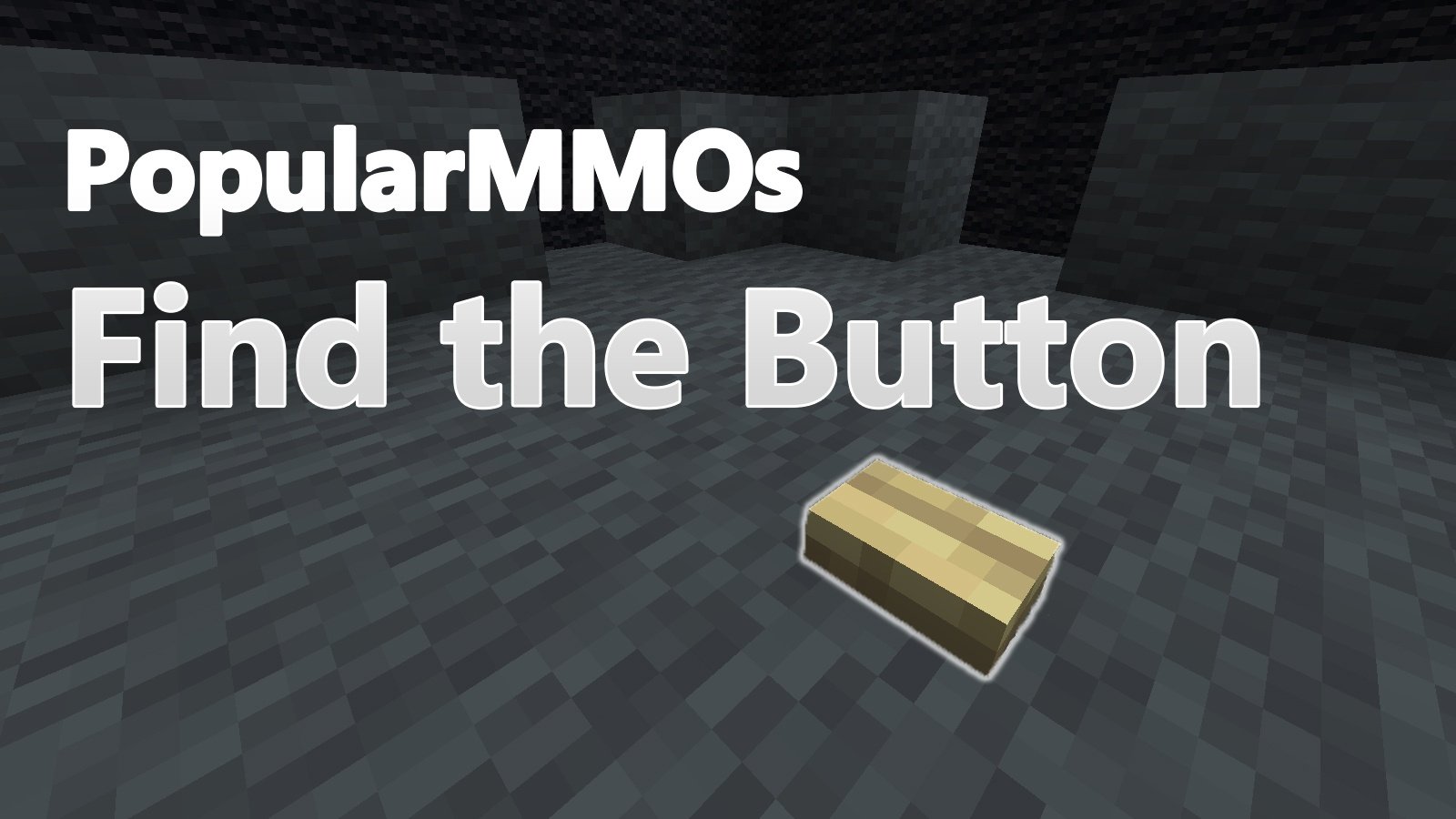 PopularMMOs Find The Button Map Thumbnail