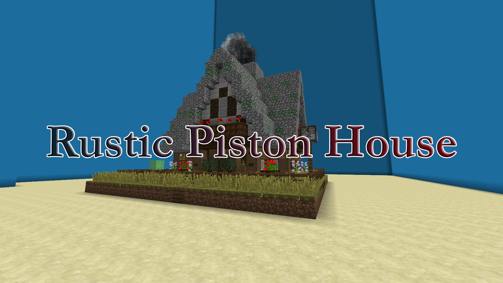 The Rustic Piston House Map 1.13.2 for Minecraft