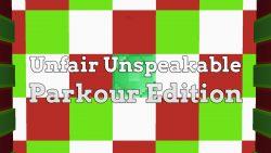 Unfair Unspeakable – Parkour Edition Map Thumbnail