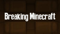 Breaking Minecraft Map Thumbnail