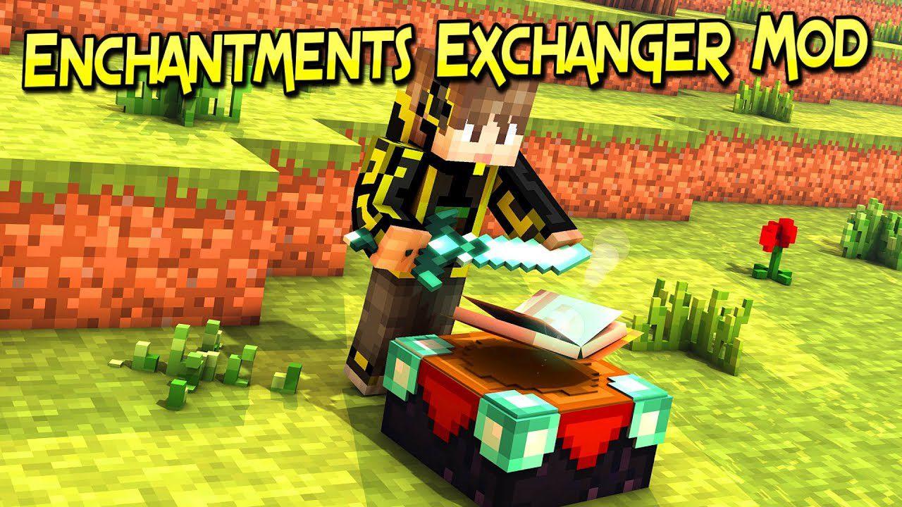 Enchantments Exchanger Mod
