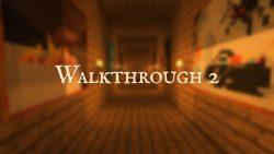 Walkthrough 2 Map Thumbnail