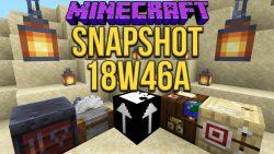Minecraft 1.14 Snapshot 18w46a