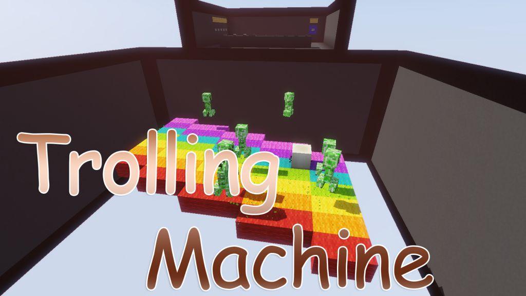 The Trolling Machine Map Thumbnail
