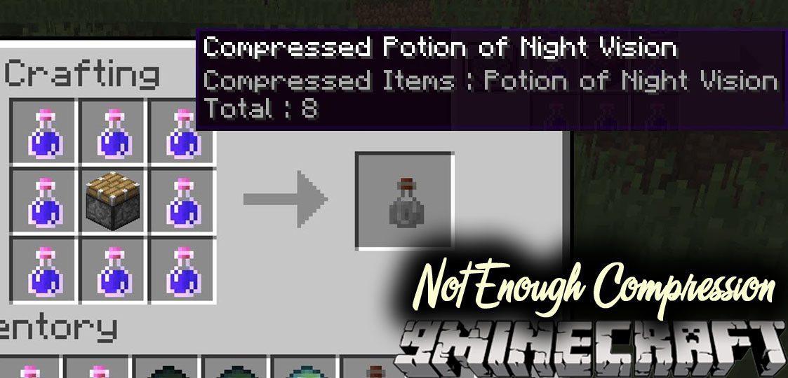 Not Enough Compression Mod